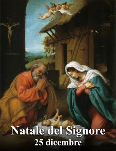 Natale del Signore – 25 Dicembre