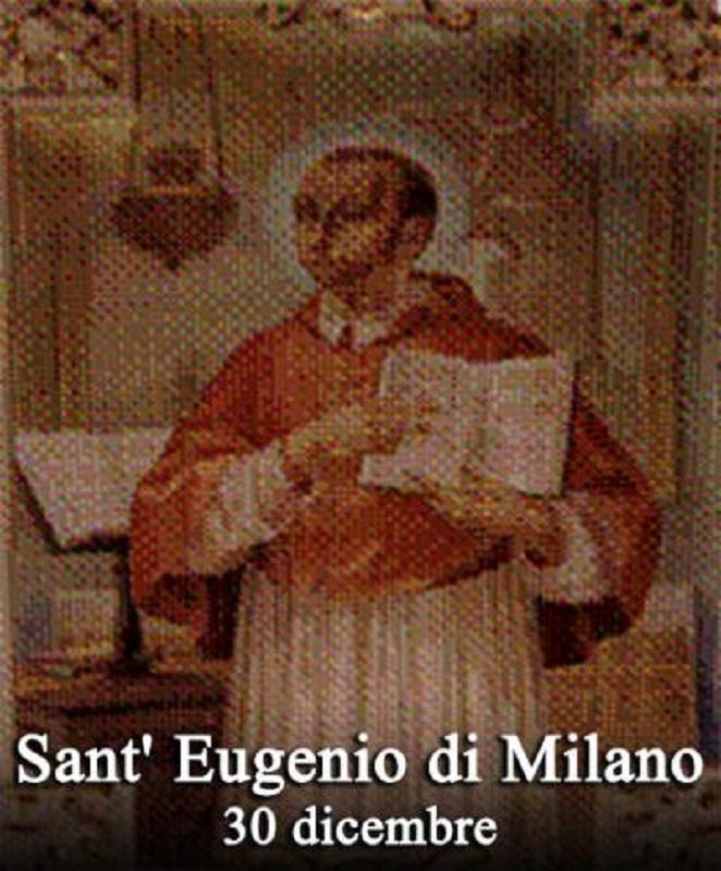 Sant'Eugenio di Milano – 30 Dicembre